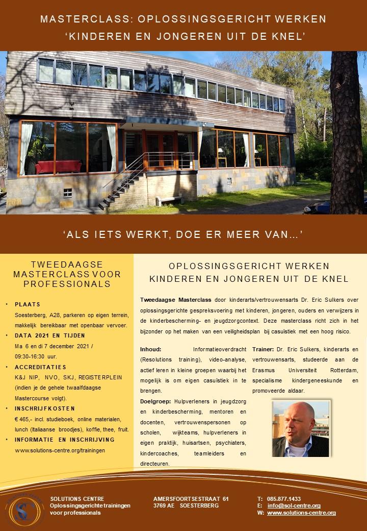 Masterclass: Oplossingsgericht Werken 'Kinderen en Jongeren uit de knel', Eric Sulkers, Solutions Centre, Soesterberg
